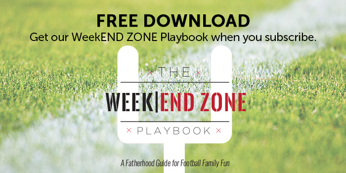 Free Download Get our WeekEND ZONE Playbook when you subscribe.